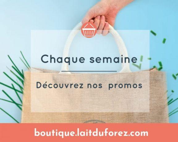 Promos - Boutique Lait du Forez